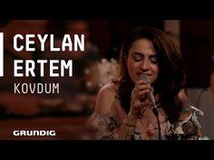 Ceylan Ertem - Kovdum @Akustikhane #sesiniaç - YouTube