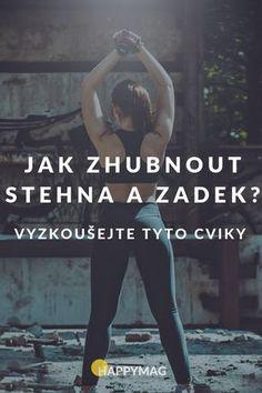 Chtěli byste zhubnout stehna a zadek? Yoga Fitness, Health Fitness, Fitness Life, Tabata, Healthy Lifestyle, Workout, Exercise, Sports, Diets