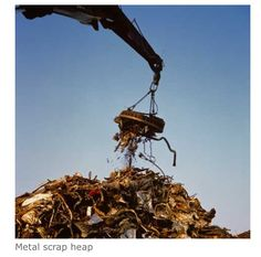 Metal scrap.