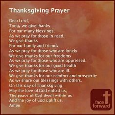 Thanksgiving day prayer so here we have mentioned the different Thanksgiving day prayers. Please read the complete article on simple Thanksgiving prayer. Thanksgiving Prayers For Family, Thanksgiving Blessings, Prayer For Family, Happy Thanksgiving, Thanksgiving Prayer Catholic, Catholic Prayers, Thanksgiving Outfit, Thanksgiving Appetizers, Thanksgiving Decorations
