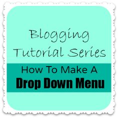 How to Create a Drop-Down Menu in Blogger- All She Cooks