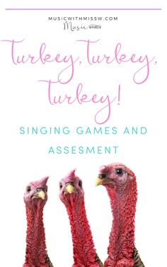November is a time for post-Halloween candy, blustery days, and, of course, Thanksgiving! This week, my students are playing a fun Thanksgiving (assessment) game to get them in the spirit of the holiday. This song/game is called Turkey, Turkey, Turkey!