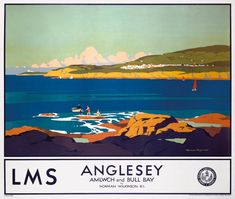 Anglesey, by Norman Wilkinson Train Posters, Railway Posters, Villages In Uk, Art Deco Posters, Retro Posters, Movie Posters, British Travel, Tourism Poster, Original Travel
