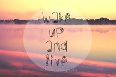 Wake Up And Live, Landscape Photography, Motivational - Digital Download