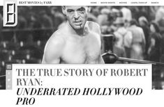 THE HEADLINE SAYS IT ALL! Robert Ryan, Home Movies, True Stories, How To Memorize Things, Hollywood, Sayings, Lyrics, Quotations, Qoutes