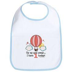 First 1st Birthday Hot Air Balloon Bib on CafePress.com