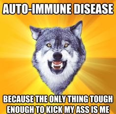 As many people who live with chronic illness know, laughter is sometimes the best medicine. A sense of humor can be essential to getting up each day and moving forward despite the many challenges that chronic illness may bring with it. Rage Comics, Migraine, Insanity Wolf, Wolf Meme, Funny Wolf, When Life Gets Hard, Myasthenia Gravis, Invisible Illness, Autoimmune Disease