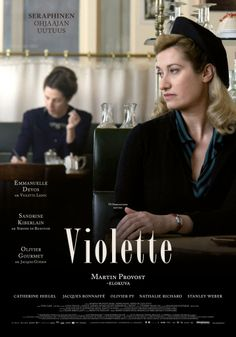 Violette (2013) - Violette Leduc, born a bastard at the beginning of last century, meets Simone de Beauvoir in the years after the war in St-Germain-des-Prés.