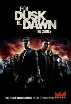 From Dusk Till Dawn: The Series (tv)
