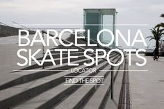 Skatepark Barcelona • Barcelona Skateparks