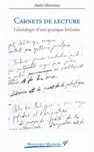Carnets de lecture : généalogie d'une pratique littéraire / Andrei Minzetanu, 2016 http://bu.univ-angers.fr/rechercher/description?notice=000812303