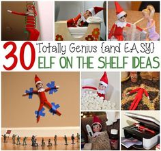 30 Totally Genius and EASY Elf On The Shelf Ideas