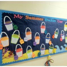 "End of year bulletin boards   ... Door Decoration - ""Summer Bucket List"""