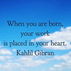Share the work and purpose you were born to fulfil!