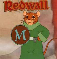 Redwall. The show is good, the books are amazing.