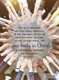 One body in Christ - Romans Amen! And we are the body Christ! Christ Quotes, Bible Quotes, Scripture Verses, Bible Scriptures, Sisters In Christ, Soul Sisters, Favorite Bible Verses, Favorite Quotes, Heavenly Father