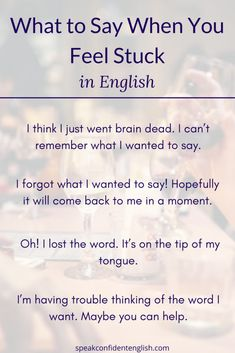 The next time you're feeling stuck or can't find th. Advanced English Vocabulary, Learn English Grammar, English Writing Skills, English Vocabulary Words, Learn English Words, English Idioms, English Phrases, English Lessons, English Learning Spoken