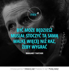 Margaret Thatcher, Bastilla, Work Motivation, My Dream Came True, Happy Women, Work Inspiration, New Things To Learn, Inspirational Thoughts, Wise Words