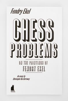 Chess Problems — On the Paintings of Fendry Ekel | simply aesthetic