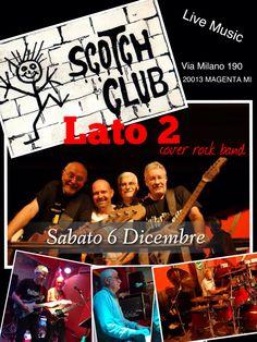 #LatoDue cover rock at #ScotchClub #Magenta #Milano  #Alberto #Adami #bass #singer #Marco #Massicut #guitar #Maurizio #Bonucci #keyboards #Danilo #Carelli #drums #drummer #MusicCanChangeTheWorld