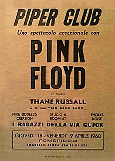 Piper Club, Rome, 18 & 19 April first Italian gigs Pink Floyd Poster, Pink Floyd Art, Tour Posters, Band Posters, Music Posters, Pop Rock, Rock And Roll, Pink Floyd Concert, Atom Heart Mother