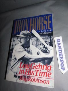 Iron Horse : Lou Gehrig in His Time by Ray Robinson (1991, Paperback) #ironhorse #lougehrig #lougehriginhistime#book #dandeepop Find me at dandeepop.com