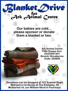Please help the homeless animals by supporting Ark Animal Centre's Winter Blanket Drive ♥ www.arkanimalcentre.co.za