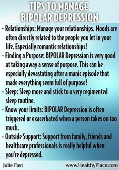 Tips to help manage Bi-Polar Depression.