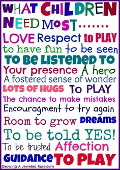 What children need most ... this would be a fun wall decal!