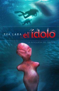 "Portada de la novela ""El ídolo"" de Eva Lara"