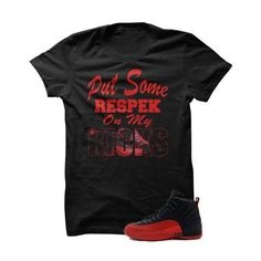 31cf3c95d9db Jordan 12 Flu Game Black T Shirt (Respek Da Kicks) Red Foams