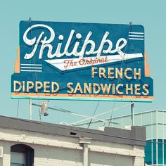 Retro Neon sign for Philippe The Original French Dipped Sandwiches