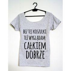 Time For Fashion Bez tej koszulki / t-shirt szary More Than Words, Love Life, Sentences, T Shirts For Women, Womens Fashion, Funny, Outfits, Folk, Gifs