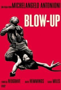 """Blow up"". Great movie by Antonioni where a photographer discover a murder while he's developing a photograph he took in a park. Actor David Hemmings is performing a really posh fashion photographer based in London. Best scenes; the time he's developing photographs into the darkroom and when he's shooting a stupid session with models. Good movie despite is too long and sometimes too slow."