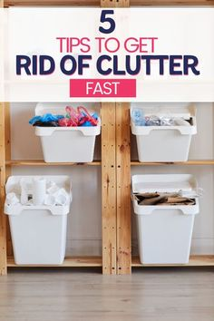 Tips to declutter and get organized fast! 5 tips to get rid of clutter fast and simplify your home. #Declutter #Simplifyyourhome #GetRidofClutter
