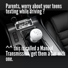 The solution to texting and driving manual transmission. Truck Memes, Truck Quotes, Car Memes, Car Humor, Driving Memes, Texting While Driving, Girls Driving, Driving Stick Shift, Mustang Humor