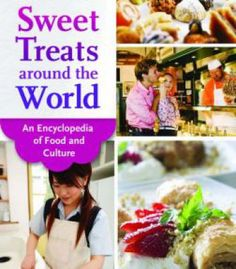 Sweet Treats Around The World: An Encyclopedia Of Food And Culture PDF
