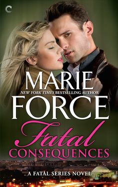 """Read """"Fatal Consequences"""" by Marie Force available from Rakuten Kobo. Politics can be murder Lieutenant Sam Holland has no sooner accepted Senator Nick Cappuano's proposal than she's back on. Book Nooks, Romance Novels, Bestselling Author, New Books, Proposal, Scandal, Holland, Politics, Woman"""