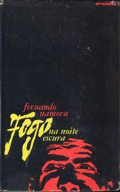 Fogo na Noite Escura - Fernando Namora   Capa de Victor Palla