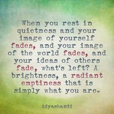 WHEN YOU REST IN QUIETNESS – WISDOM QUOTES
