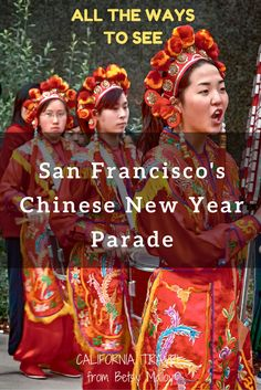 San Francisco's Chinese New Year Parade: Tips for watching the famous parade celebrating the Lunar New Year