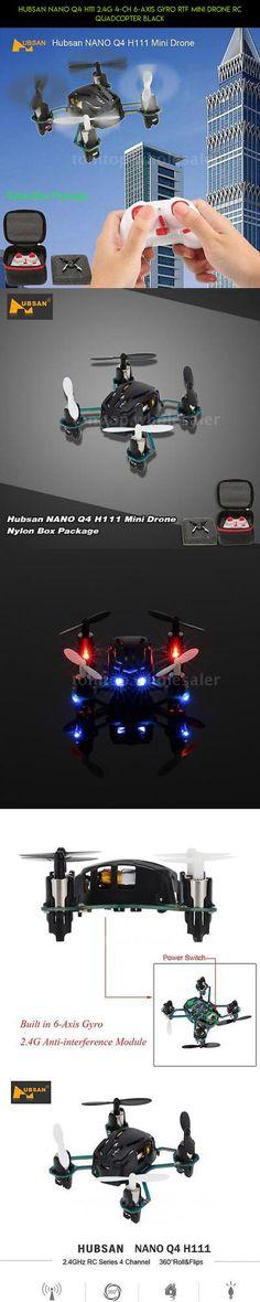 Hubsan NANO Q4 H111 2.4G 4-CH 6-Axis Gyro RTF Mini Drone RC Quadcopter Black #technology #fpv #shopping #nano #products #camera #parts #gadgets #hubsan #kit #tech #racing #plans #drone #drone