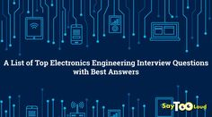 A must have rundown of Electronics Engineering interview questions and answers, for all the job seekers out there. Keep in mind that these are the most frequently asked questions, so, base your preparation around them without fail. Interview Questions And Answers, Job Seekers, Electronic Engineering, Question And Answer, Keep In Mind, List, Mindfulness, Electronics, Sayings