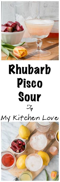 Rhubarb Pisco Sour |