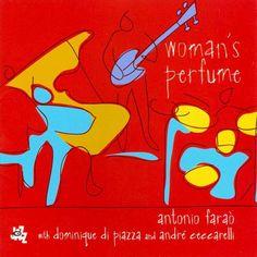 Antonio Faraò - Woman's Perfume (CD)
