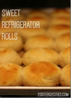 Our Grandma's recipe for Sweet Refrigerator Rolls that she made for Thanksgiving each year (from 2 Sisters 2 Cities) #thanksgiving
