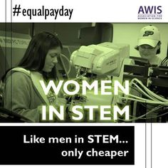 "#EqualPayDay  ""It's not just that we don't have enough girls going in STEM fields like engineering and computer science where women's representation remains low; it's that they are going into a broken system, one based on a paradigm from the 1950s where men with stay-at-homes wives are most likely to succeed."" - AWIS (Association for Women In Science/Huffington Post)  Image from AWIS via Twitter: http://twitter.com/AWISnational  #Women #Technology #Science"