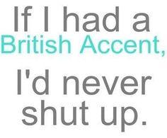 British accents!