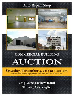 Real Estate Auction at 11:00 am. Auto repair shop on very busy road, 7,777+/- SF, overhead doors, and high ceilings. Showroom in front makes this a very versatile building. NOTE: The wood shed in back of the building is not included in sale of building. Content Auction at 10:00 am – Garage full of automotive repair equipment, tools, and vehicles. Pamela Rose Auction Company, LLC.