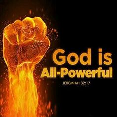"Jeremiah 32:17  ""Ah Lord God! behold, thou hast made the heaven and the earth by thy great power and stretched out arm, and there is nothing too hard for thee"".  Amen."